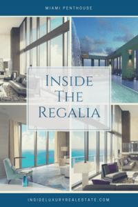 The Regalia Penthouse in Miami