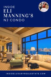 Eli Manning NJ Luxury Condo